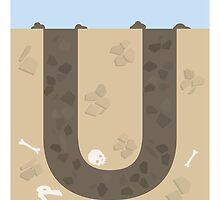U is for Underground by Jason Jeffery