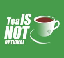 Tea - I'm sorry, it's not optional by FoxRiver
