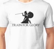 Train For Glory Unisex T-Shirt