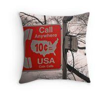 Call Anywhere Throw Pillow