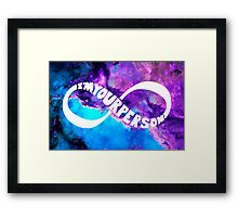 I'M YOUR PERSON Framed Print