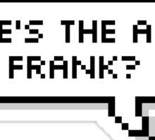 WHERE'S THE ALBUM FRANK? Sticker
