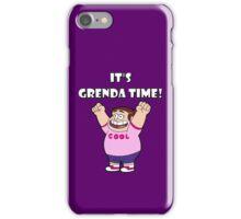"IT""S GRENDA TIME! iPhone Case/Skin"