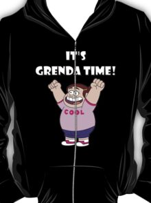 "IT""S GRENDA TIME! T-Shirt"