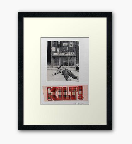 Kilt! Framed Print