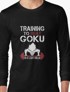 Training To Beat Goku Long Sleeve T-Shirt