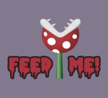 Feed Me! by lifeye