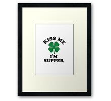 Kiss me, Im SUPPER Framed Print