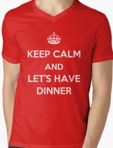Keep Calm and Let's Have Dinner (light text) Mens V-Neck T-Shirt
