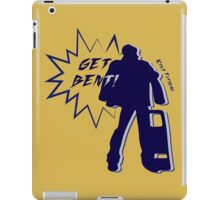 Get Bent! iPad Case/Skin