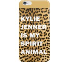 Kylie Jenner Is My Spirit Animal 2 iPhone Case/Skin