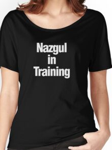 Nazgul in Training Women's Relaxed Fit T-Shirt