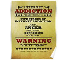 Internet Addiction Poster