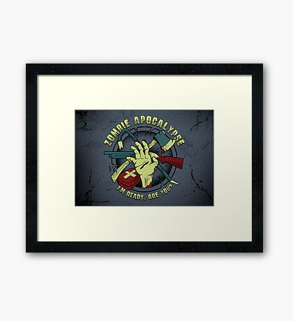 I'm Ready. Are You? Framed Print