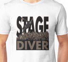 Stage Diver Unisex T-Shirt