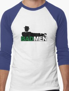 Bad Men T-Shirt