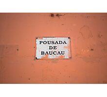Pousada de Bacau Photographic Print