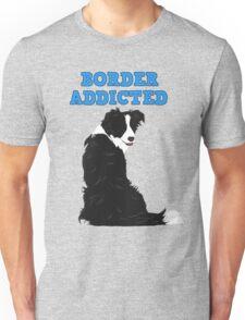 Border Addicted Unisex T-Shirt