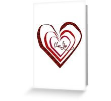 I love you - heart Greeting Card