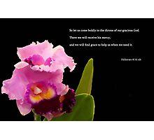 Hebrews 4:16 Photographic Print