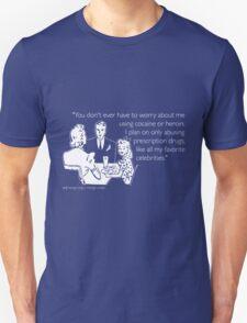 Drug Abuse White T-Shirt