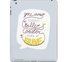 Roller coaster kind of brave iPad Case/Skin