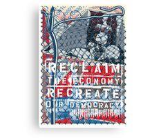Reclaim the Economy, Recreate Our Democracy Canvas Print