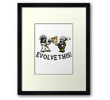 Evolve this!! Framed Print