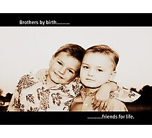 Brothers By Birth Photographic Print