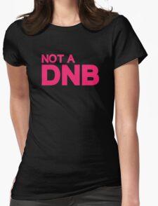 not a DNB Ronda Rousey T-Shirt