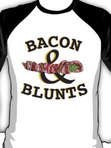 Bacon & Blunts  T-Shirt