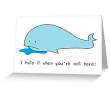 Cute Crying Whale - I Miss You! Greeting Card