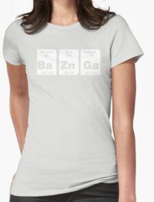 Ba Zn Ga Womens Fitted T-Shirt