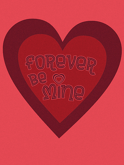 Forever Be Mine by weRsNs