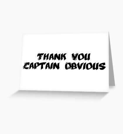 Captain Obvious Greeting Card