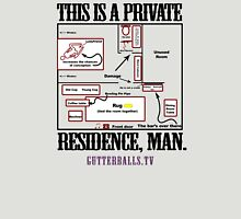 Private Residence - Black Unisex T-Shirt