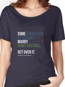 Some Consulting Detectives... - White Text Women's Relaxed Fit T-Shirt