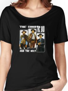 The Good, The Bad, and The Ugly Women's Relaxed Fit T-Shirt