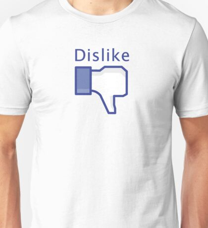 Dislike Unisex T-Shirt