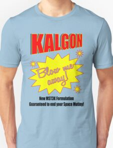 Kalgon, blow me away! T-Shirt