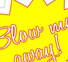 Kalgon, blow me away! Sticker