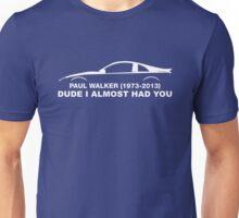 In memory of Paul Walker Unisex T-Shirt