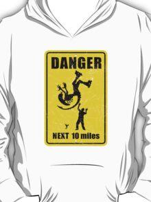 Danger! Complicated Death Ahead! T-Shirt