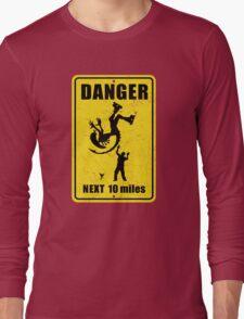 Danger! Complicated Death Ahead! Long Sleeve T-Shirt