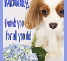 Mommy, thank you Cavalier King Charles Spaniel Card by daphsam
