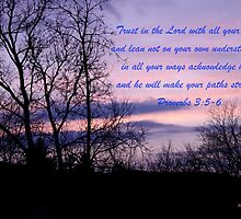 Proverbs 3:5-6 by DreamCatcher/ Kyrah