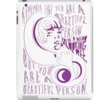 You are a Beautiful Person iPad Case/Skin