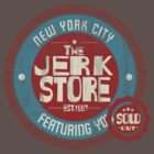 The Jerk Store by johnbjwilson