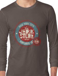 The Jerk Store Long Sleeve T-Shirt