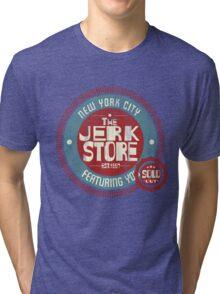 The Jerk Store Tri-blend T-Shirt